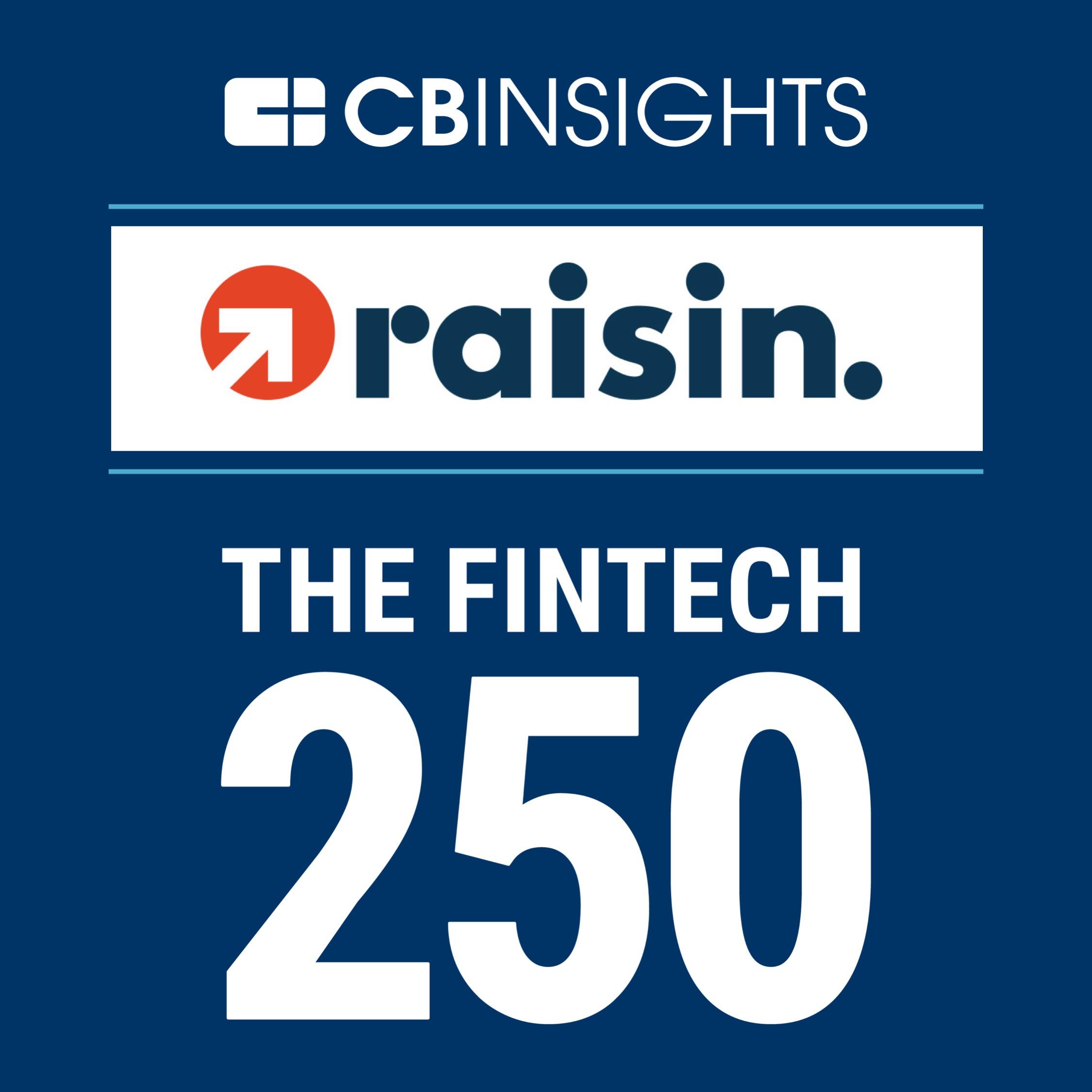 Raisin parmi les 250 Fintech mondiales qui comptent selon CB Insight